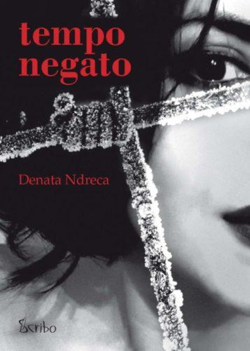 Tempo Negato Denata Ndreca 571x800
